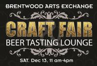 Brentwood Arts Exchange Holiday Craft Fair and Beer Tasting Lounge