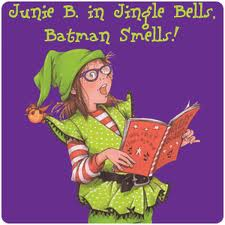 Junie B. Jones - Jingle Bells, Batman Smells
